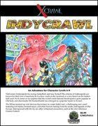 Xcrawl: IndyCrawl (level 6-8 adventure)