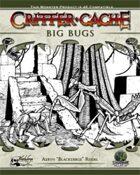 Critter Cache 1: Big Bugs