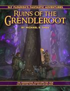 Fantastic Adventures: Ruins of the Grendleroot for 5e