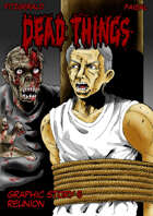Dead Things Graphic Story 5: Reunion