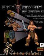 Beasts & Barbarians: Hero Construction Set