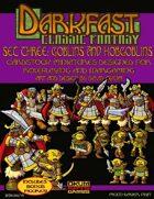 Darkfast Classic Fantasy Set Three: Goblins and Hobgoblins
