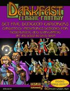 Darkfast Classic Fantasy Set Five: Dungeon Explorers