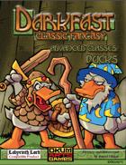 Darkfast Classic Fantasy Advanced Classes: Ducks