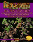 Darkfast Classic Fantasy Set Nine: Tree Folk
