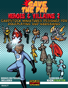 Save The Day: Heroes and Villains Set Two