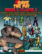 Save The Day: Heroes and Villains Set Three