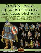 Dark Age Of Adventure Set Two: Vikings 2