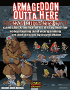 Armageddon Outta Here Set Eight: Gonzo Mutants Two