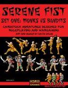 Serene Fist Set One: Monks vs Bandits