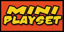 Mini Playsets