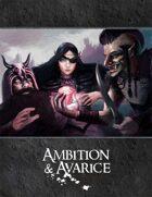 Ambition & Avarice: 1st Edition