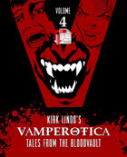 Kirk Lindo's VAMPEROTICA: Tales from the Bloodvault V4