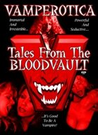 VAMPEROTICA Tales From The Bloodvault Movie [WMV Video File]