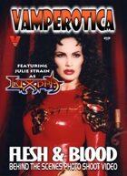 Vampress Luxura Julie Strain Flesh & Blood Video