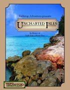 Uncharted Isles