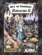 Bits of Darkness: Dungeons II
