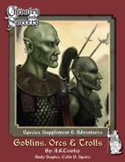 Goblins, Orcs & Trolls