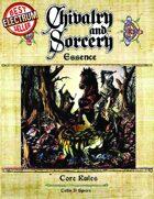 Chivalry & Sorcery, Essence (d20) Edition