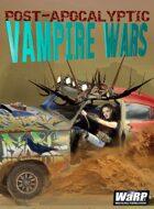Post-Apocalyptic Vampire Wars