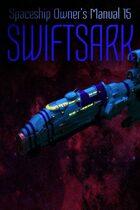 Spaceship Owner's Manual 15 Swiftsark