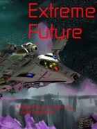 Extreme Future 1st Edition