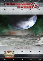 Mercenary Breed: Galaxy Guide (Savage Worlds)