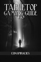 Tabletop Gaming Guide to: Conspiracies
