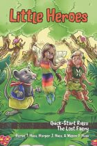 Little Heroes Deluxe: The Lost Faery (Quick-Start Rules)