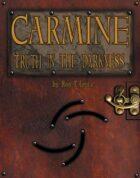 Carmine: Truth in the Darkness