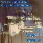 Wrecking The Establishment [Modern Crime/Near Dark Future Music]