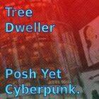 Posh Yet Cyberpunk. [Cyberpunk/Modern Crime/Near Dark Future Music]