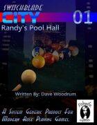 Switchblade City 01: Randy's Pool Hall (Modern Generic)