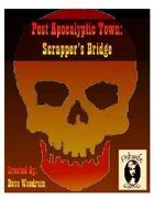 Post Apocalyptic Town: Scrapper's Bridge