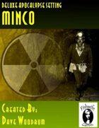 Minco (Deluxe Apocalypse Setting)