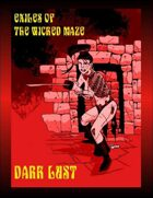 Exiles Of The Wicked Maze: Dark Lust