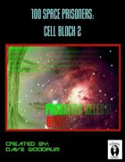 100 Space Prisoners: Cell Block 2