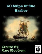 50 Ships Of The Harbor