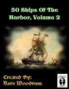 50 Ships Of The Harbor, Volume 2