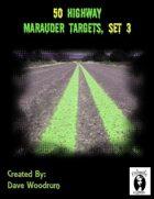 50 Highway Marauder Targets, Set 3