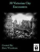 50 Victorian City Encounters