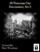 50 Victorian City Encounters, Set 3