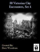 50 Victorian City Encounters, Set 4