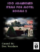 100 Abandoned Items For Motel Rooms 2