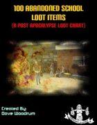 100 Abandoned School Loot Items