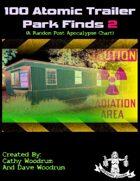 100 Atomic Trailer Park Finds 2