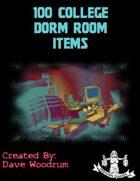 100 College Dorm Room Items