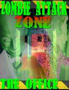 Zombie Attack Zone: The Office