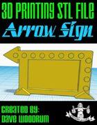 Arrow Sign (3D Print File)