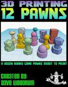 12 Pawns (3d Printing)
